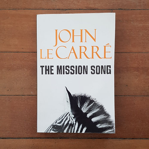 The Mission Song by John le Carré (soft cover, v.good condition)