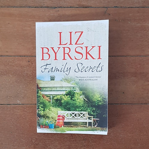 Family Secrets by Liz Byrski (soft cover, very good condition)