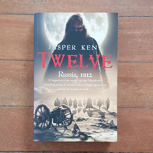 Twelve by Jasper Kent (soft cover, very good condition)