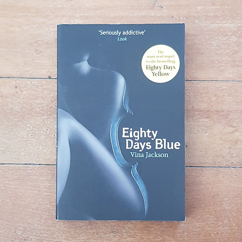 Eighty Days Blue by Vina Jackson (soft cover, good condition)