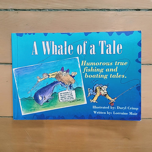 A Whale of a Tale by Lorraine Moir (soft cover, good condition)