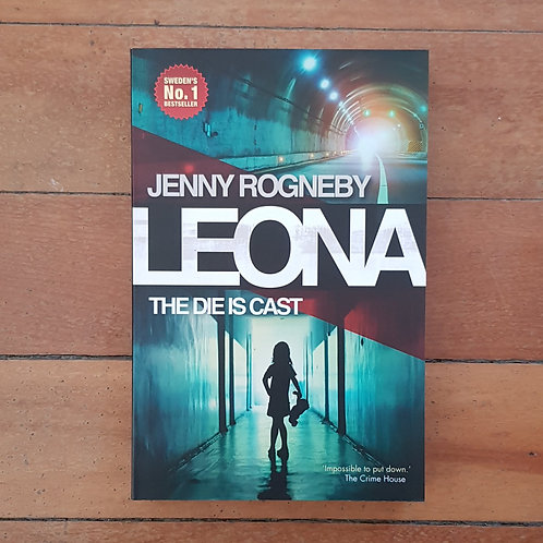 Leona, The Die is Cast (Leona #1) by Jenny Rogne (Soft cover v.good condition)