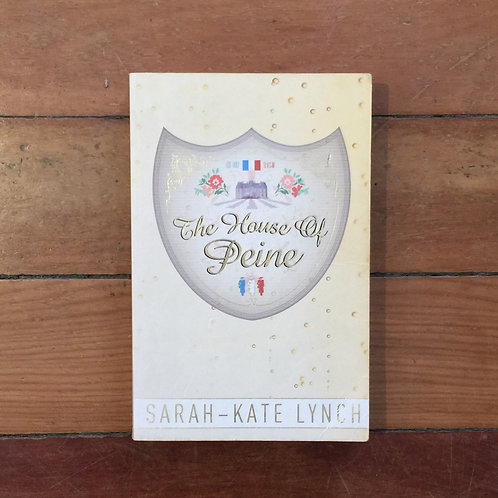 The House of Peine by Sarah-Kate Lynch (soft cover, good condition)