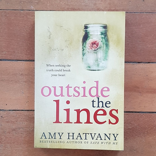 Outside the Lines by Amy Hatvany (soft cover, very good condition)