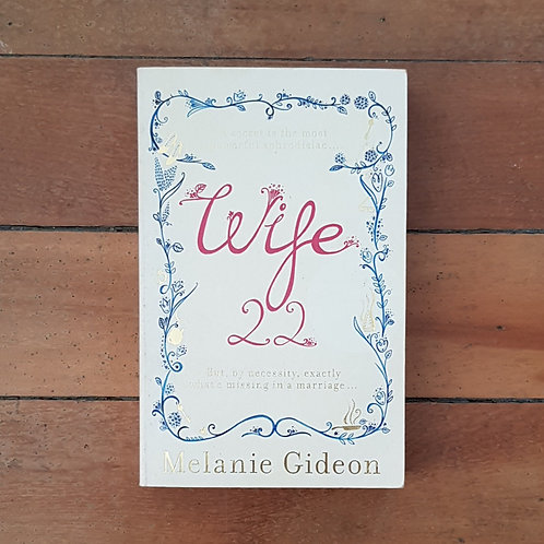 Wife 22 by Melanie Gideon (soft cover, good condition)