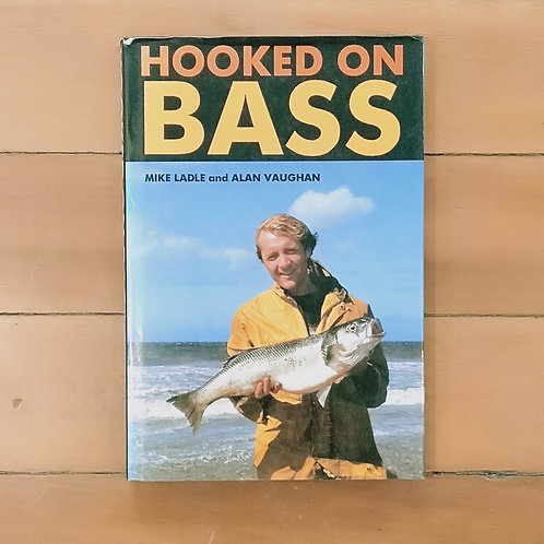 Hooked on Bass by Mike Ladle (hard cover, good condition)