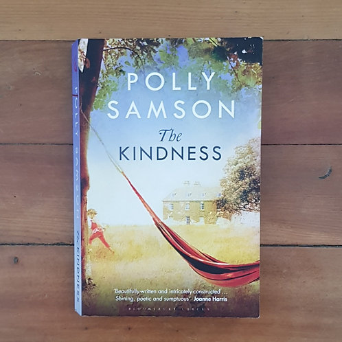 The Kindness by Polly Samson (soft cover, good condition)