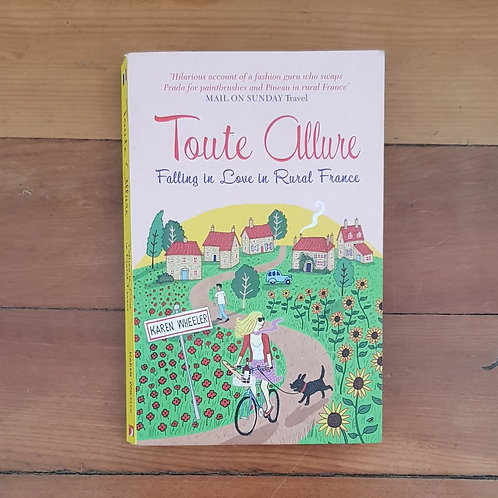 Toute Allure by Karen Wheeler (soft cover, good condition)