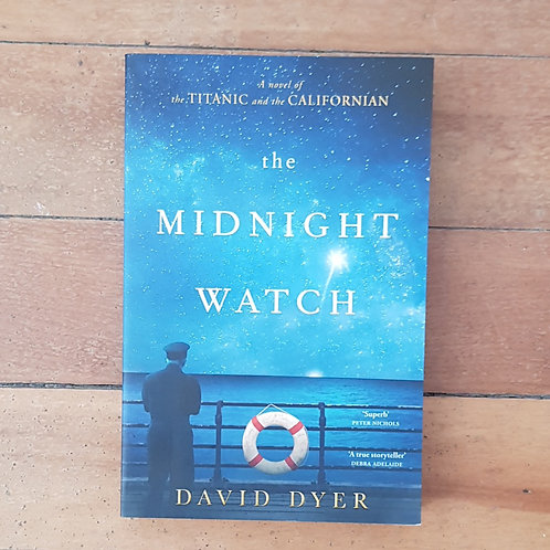 The Midnight Watch by David Dyer (soft cover, good condition)