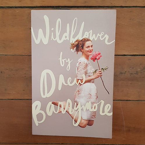 Wildflower by Drew Barrymore (soft cover, good condition)