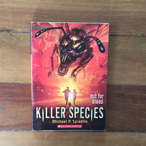 Killer Species #3 Out for Blood by Michael P. Spradlin (sc, good condiiton)