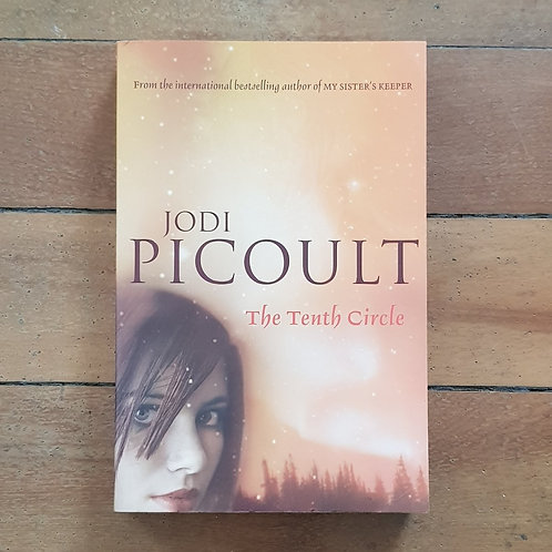 The Tenth Circle by Jodi Picoult (soft cover, good condition)