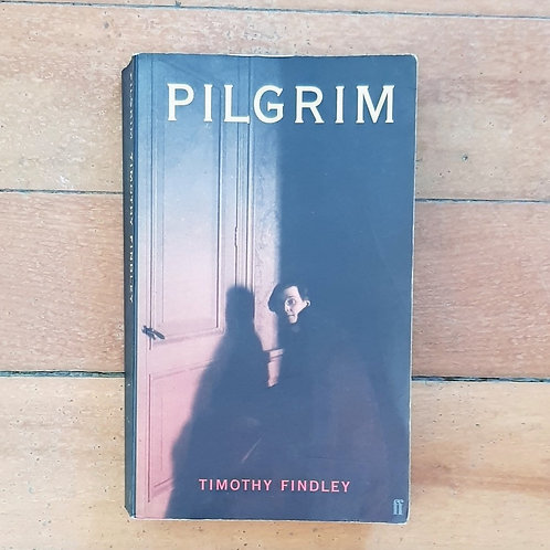 Pilgrim by Timothy Findley (soft cover, good condition)