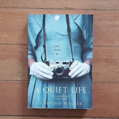 A Quiet Life by Natasha Walter (soft cover, good condition)