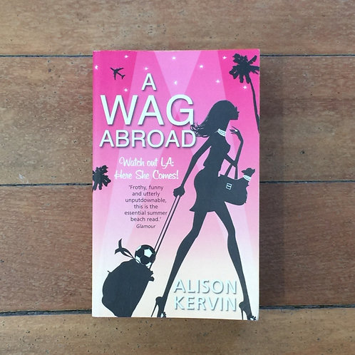A Wag Abroad by Alison Kervin (soft cover, good condition)