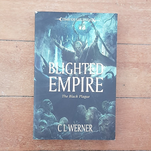 Blighted Empire (The Black Plague #2) by C.L. Werner (soft cover, good condition