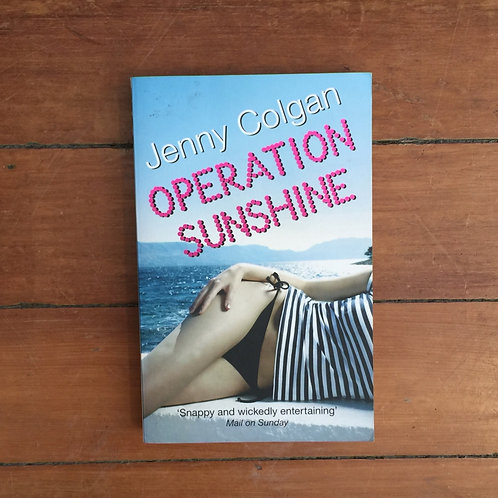 Operation Sunshine by Jenny Colgan (soft cover, good condition)