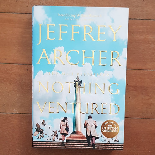 Nothing Ventured by Jeffrey Aarcher (hard back, excellent condition)