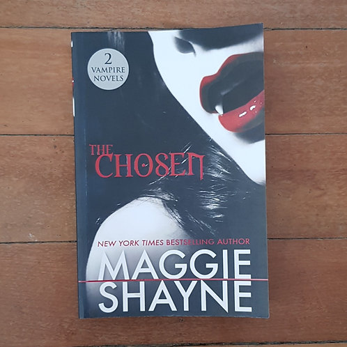 The Chosen by Maggie Shayne (soft cover, excellent condition)