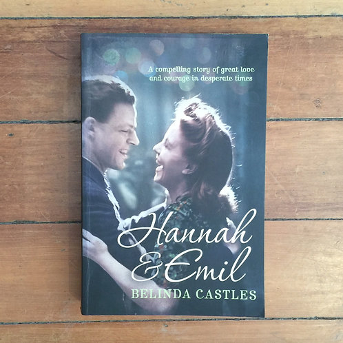 Hannah and Emil by Belinda Castles (soft cover, good condition)