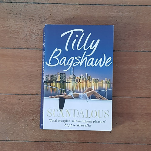 Scandalous by Tilly Bagshawe (soft cover, good condition)