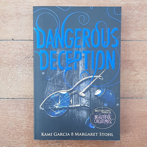 Dangerous Deception by Kami Garcia (soft cover, v.good condition)