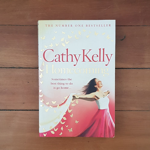 Homecoming by Cathy Kelly (soft cover, good condition)