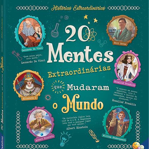 Historias Extraordinárias - 20 Mentes Que Mudaram o Mundo - TODOLIVRO