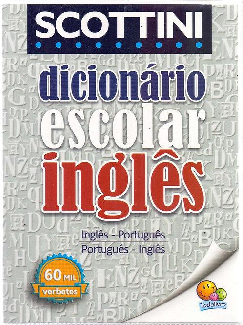 Dicionário Escolar Inglês (60 mil verbetes) - SCOTTINI