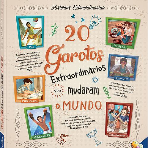 Histórias Extraordinárias - 20 Garotos Que Mudaram o Mundo - TODOLIVRO