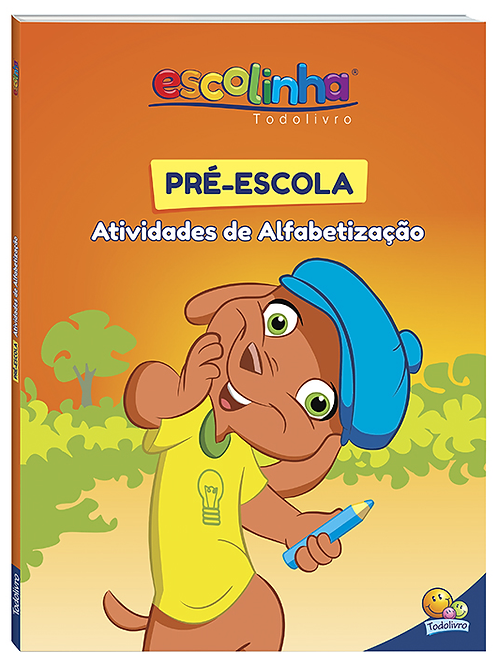 Livro: Atividades  P/ Alfabetização - Pré-Escola - TODOLIVRO