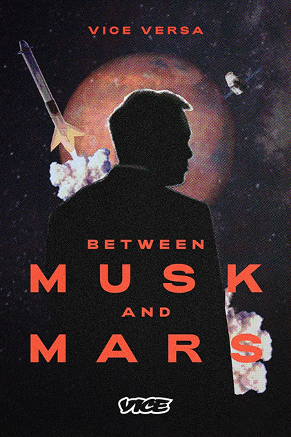 Between Musk and Mars (Documentary) [2020]
