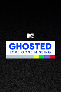 Ghosted - Love Gone Missing