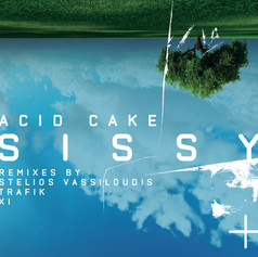 Sissy Acid Cake (Remixes)