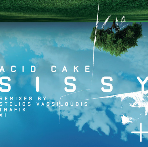 Sissy Acid Cake (Remixes)