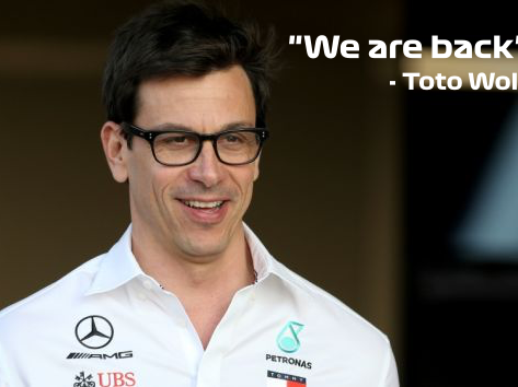 """BREAKING NEWS - """"We are back"""" - Toto Wolff"""