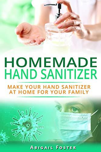 Homemade hand sanitizer, DIY hand sanitizer