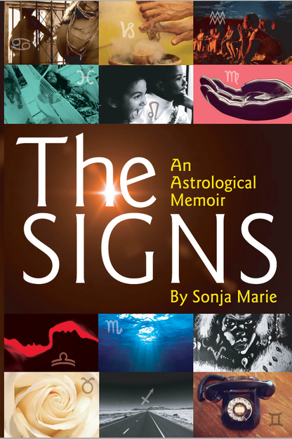 The Signs: An Astrological Memoir