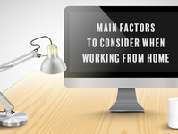 Main Factors to Consider When Working from Home