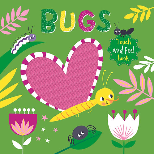 Touch and Feel - Bugs