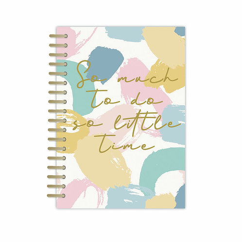 A5 Notebook - Pastel Patter 'So Much To Do So Little Time'