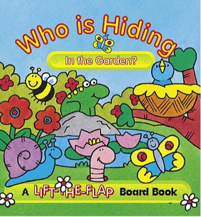 Who is Hiding in the Garden? - Mini Lift-the-Flap Board Book