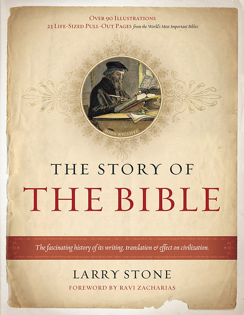 The Story of The Bible:  The Fascinating History of...