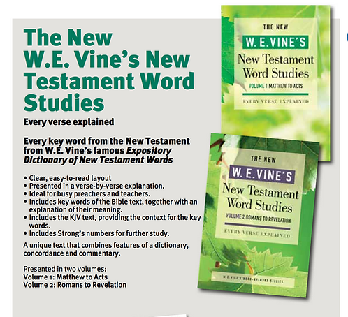 W.E Vines New Testament Word Studies