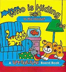 Who is Hiding in the House? - Mini Lift-the-Flap Board Book