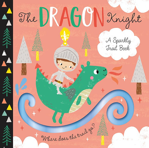A Sparkly Trail - The Dragon Knight
