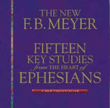 Fifteen Key Studies from the Heart of Ephesians