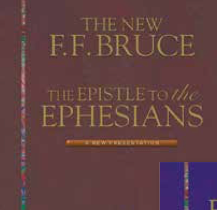 FF Bruce The Epistle to the Ephesians