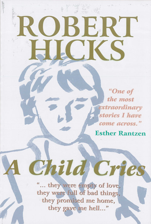 Robert Hicks -A Child Cries & The Miracle Book