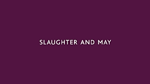 Slaughter and May - International Law Firm